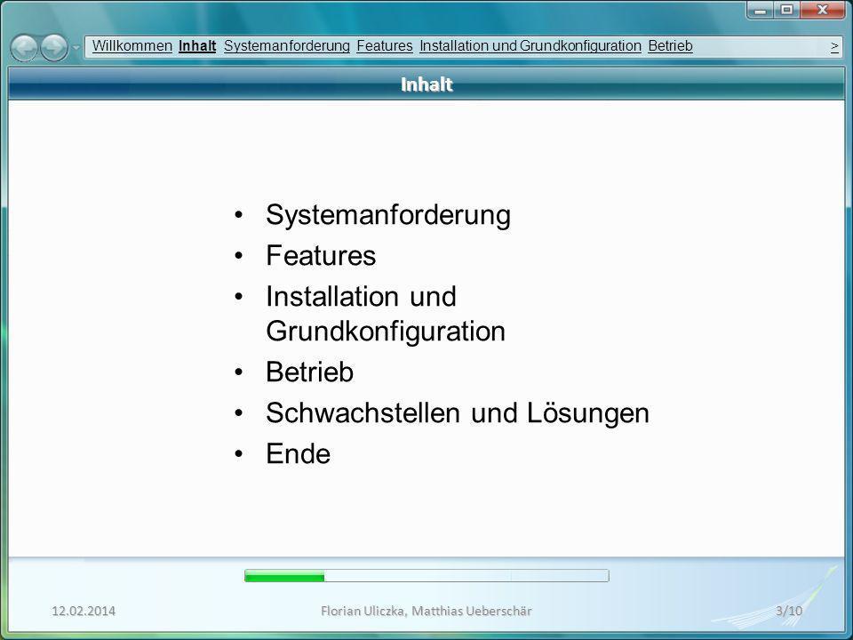 12.02.2014Florian Uliczka, Matthias Ueberschär4/10 Systemanforderung Netzwerk Wired-Netzwerk: 10 MBit/s Vollduplex; 100 MBit/s oder schneller empfohlen Wireless-Netzwerk: 802.11b; 802.11g empfohlen Keine Filterung von Multicast- (IGMP) oder Broadcast UDP- oder TCP- Paketen Computer Lehrer-Betriebssystem: Windows 2000 Professional, XP Professional oder Vista Schüler-Betriebssystem: Windows 98, Me, 2000 Professional, XP Professional oder Vista (Vision unterstützt auch Klassenräume mit unterschiedlichen Betriebssystemen.) Prozessor: Intel® Pentium® III oder äquivalent; 500 MHz oder schneller Speicher: 64 MB RAM; 128 MB oder mehr empfohlen Festplatte: 30 MB verfügbarer Festplattenplatz Grafikkarte: jede 100 % VGA- kompatible Grafikkarte, die von Windows unterstützt wird WillkommenWillkommen Inhalt Systemanforderung Features Installation und Grundkonfiguration Betrieb >InhaltSystemanforderungFeaturesInstallation und GrundkonfigurationBetrieb>