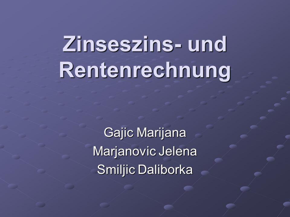 Zinseszins- und Rentenrechnung Gajic Marijana Marjanovic Jelena Smiljic Daliborka