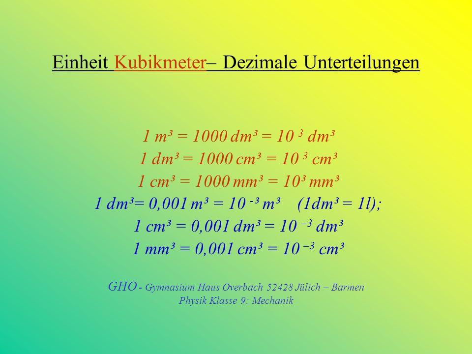 Die physikalische Größe Volumen Die Größe Volumen wird mit dem Buchstaben V abgekürzt.