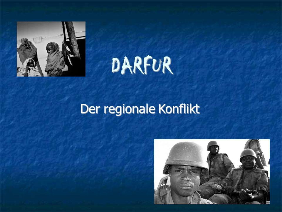DARFUR Der regionale Konflikt