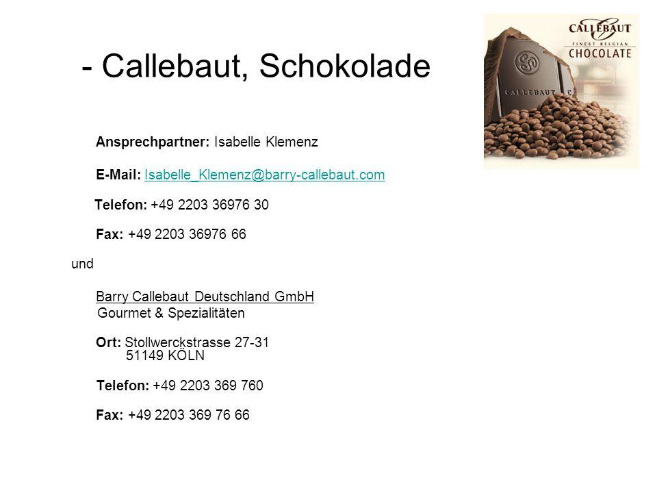 Ansprechpartner: Isabelle Klemenz E-Mail: Isabelle_Klemenz@barry-callebaut.comIsabelle_Klemenz@barry-callebaut.com Telefon: +49 2203 36976 30 Fax: +49
