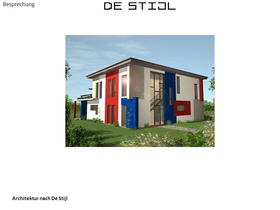 Besprechung Architektur nach De Stijl