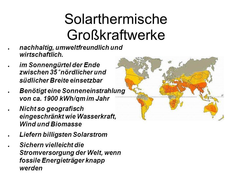 Solarthermische Großkraftwerke nachhaltig, umweltfreundlich und wirtschaftlich.