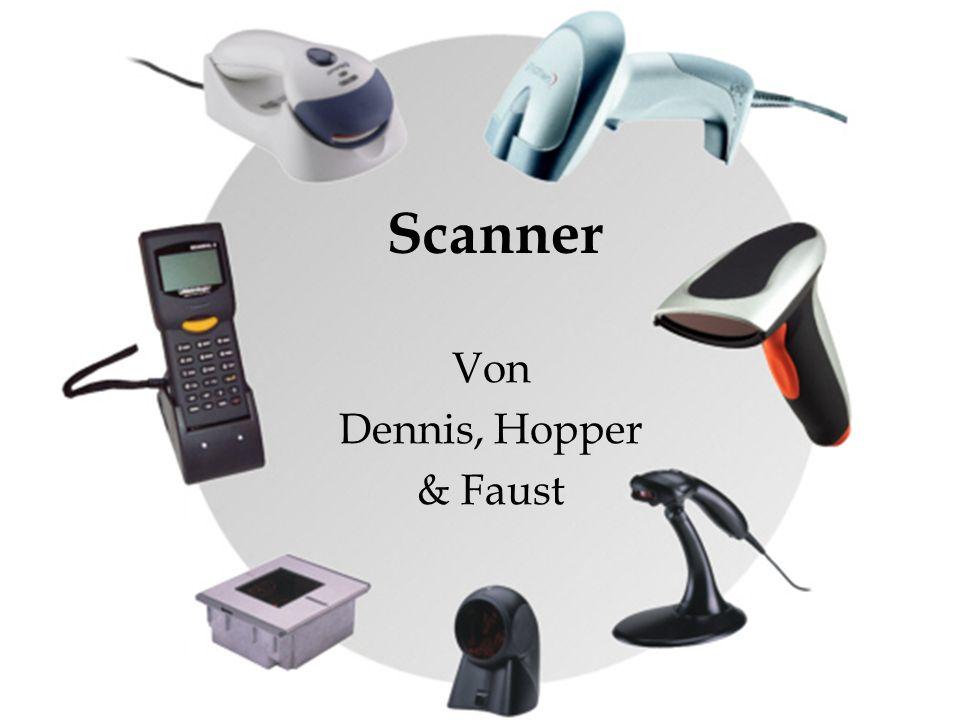Scanner Von Dennis, Hopper & Faust
