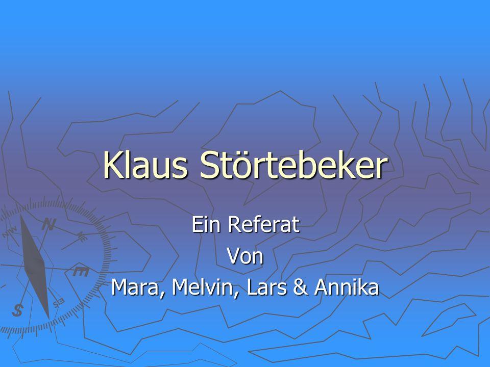 Klaus Störtebeker Ein Referat Von Mara, Melvin, Lars & Annika