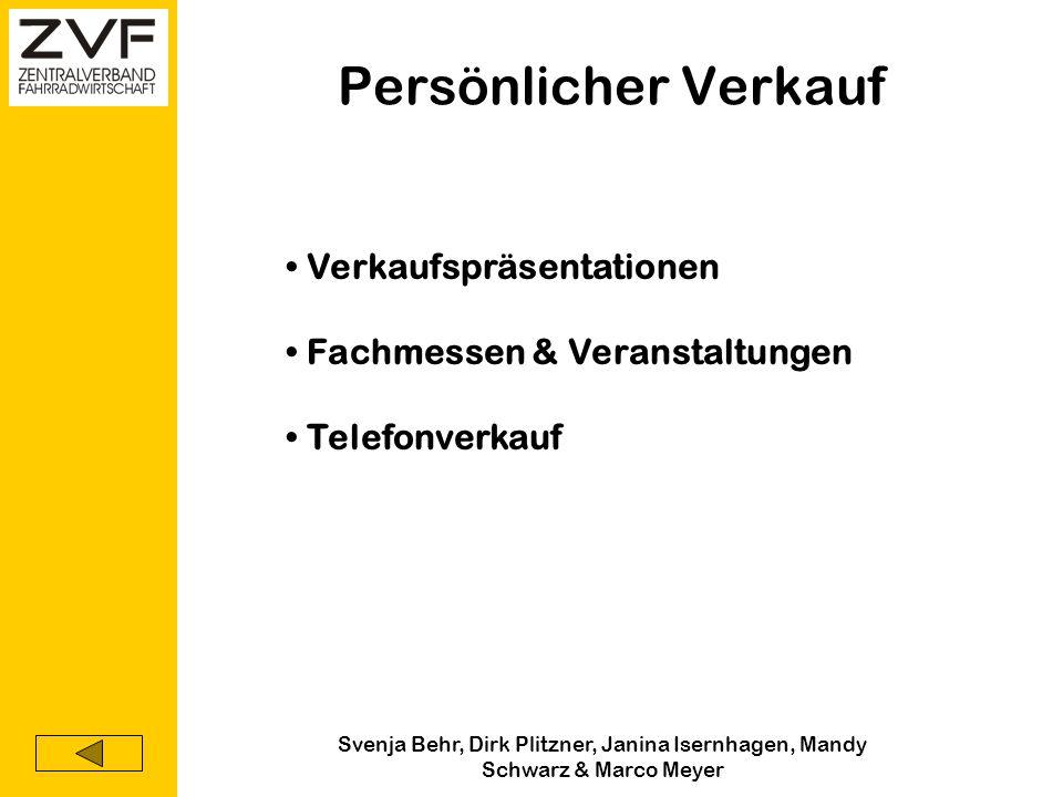 Svenja Behr, Dirk Plitzner, Janina Isernhagen, Mandy Schwarz & Marco Meyer Werbung Direktmarketing Persönlicher Verkauf Puplic Relations Kommunikation