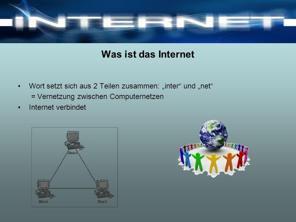 Entstehung und Entwicklung des Internets 1965 Gründung der ARPA Arbeiten an einem Netzwerk, welches auch nach einem Atomanschlag funktionsfähig bleiben soll Lösung: dezentrale Organisation 1969 Entstehung des ARPAnets Rechner unterschiedlicher Art können miteinander verbunden werden
