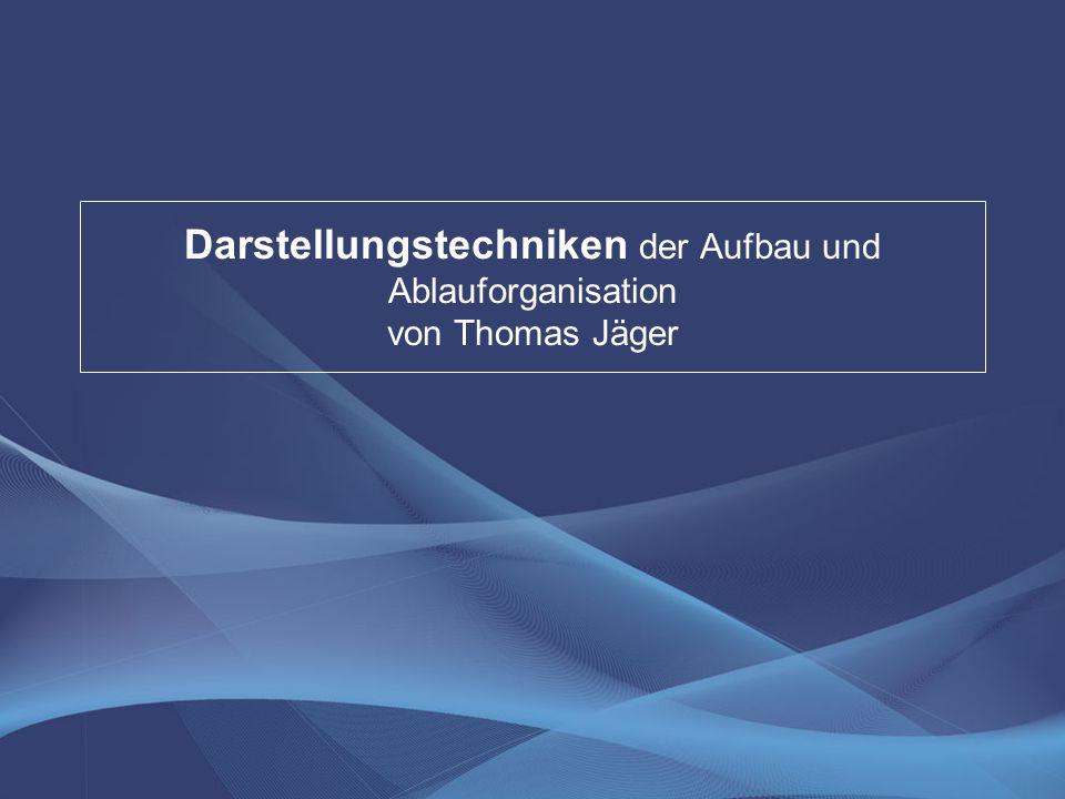 Darstellungstechniken der Aufbau und Ablauforganisation von Thomas Jäger
