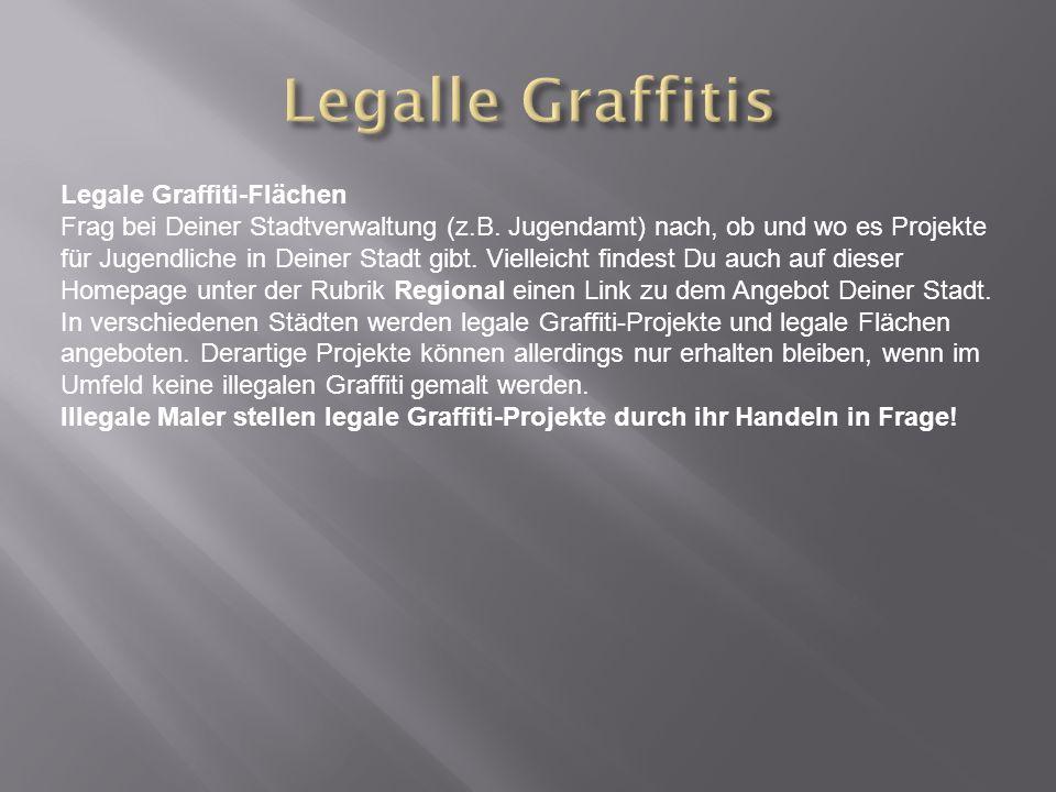 Legale Graffiti-Flächen Frag bei Deiner Stadtverwaltung (z.B.