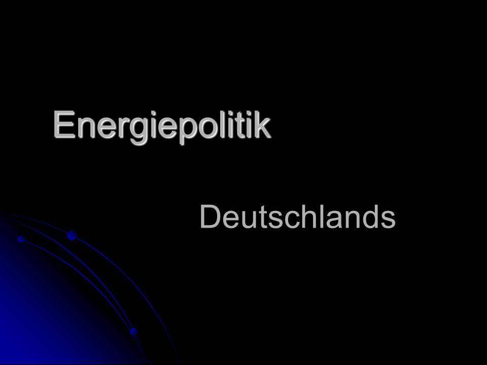 Energiepolitik Deutschlands