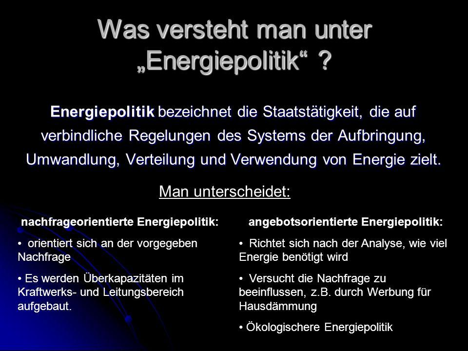 Was versteht man unter Energiepolitik .