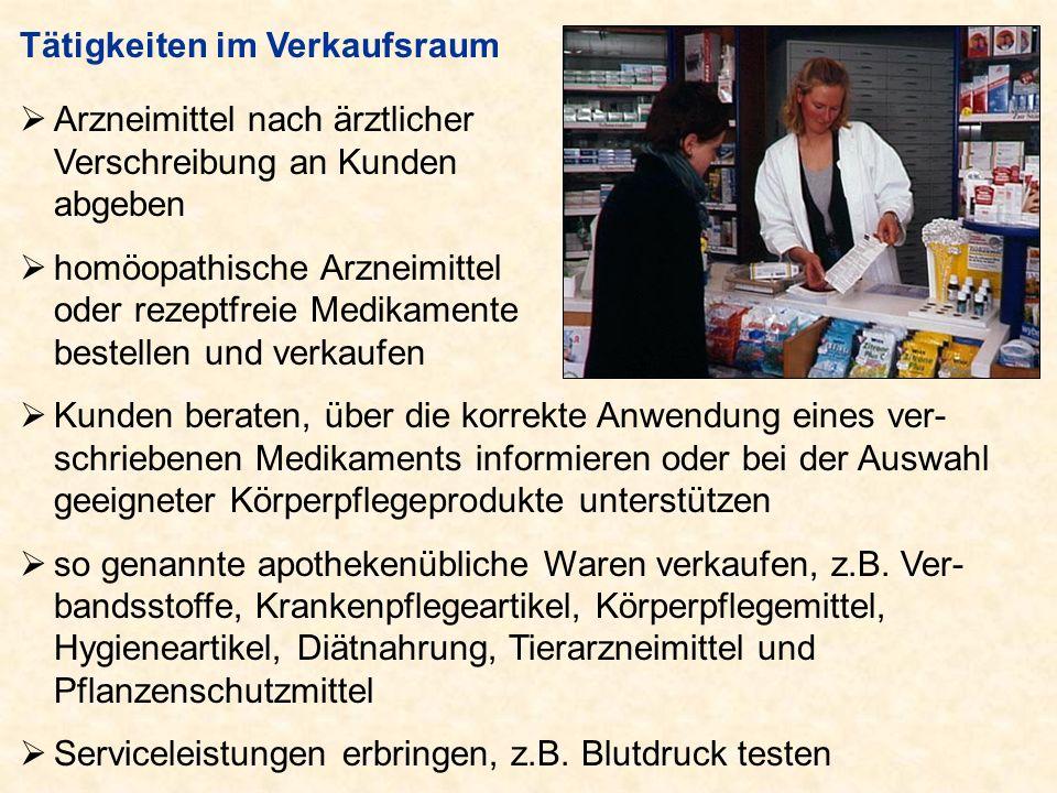 Tätigkeiten im Verkaufsraum Arzneimittel nach ärztlicher Verschreibung an Kunden abgeben homöopathische Arzneimittel oder rezeptfreie Medikamente best