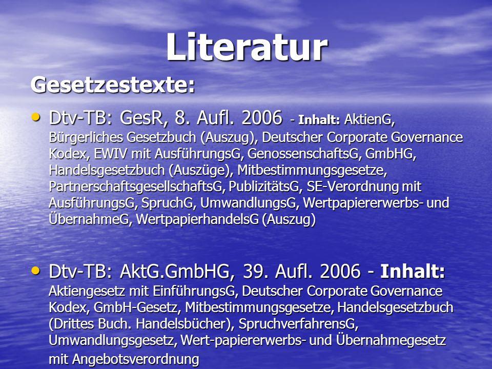 LiteraturGesetzestexte: Dtv-TB: GesR, 8. Aufl. 2006 - Inhalt: AktienG, Bürgerliches Gesetzbuch (Auszug), Deutscher Corporate Governance Kodex, EWIV mi