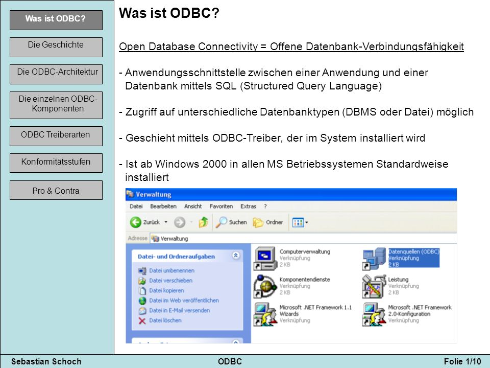 Sebastian Schoch ODBC Folie 2/10 Was ist ODBC.
