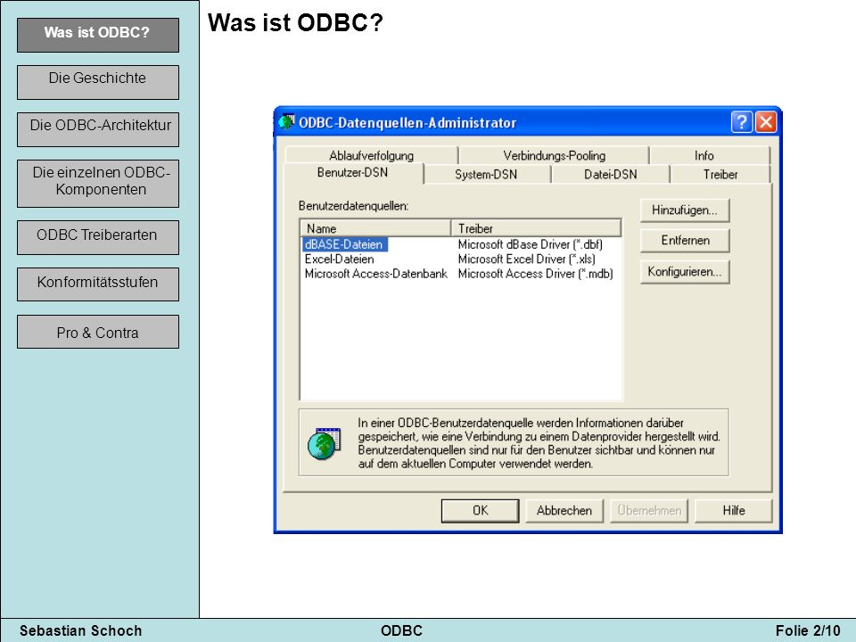 Sebastian Schoch ODBC Folie 3/10 Was ist ODBC.