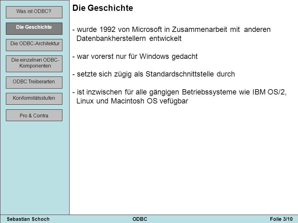 Sebastian Schoch ODBC Folie 4/10 Was ist ODBC.