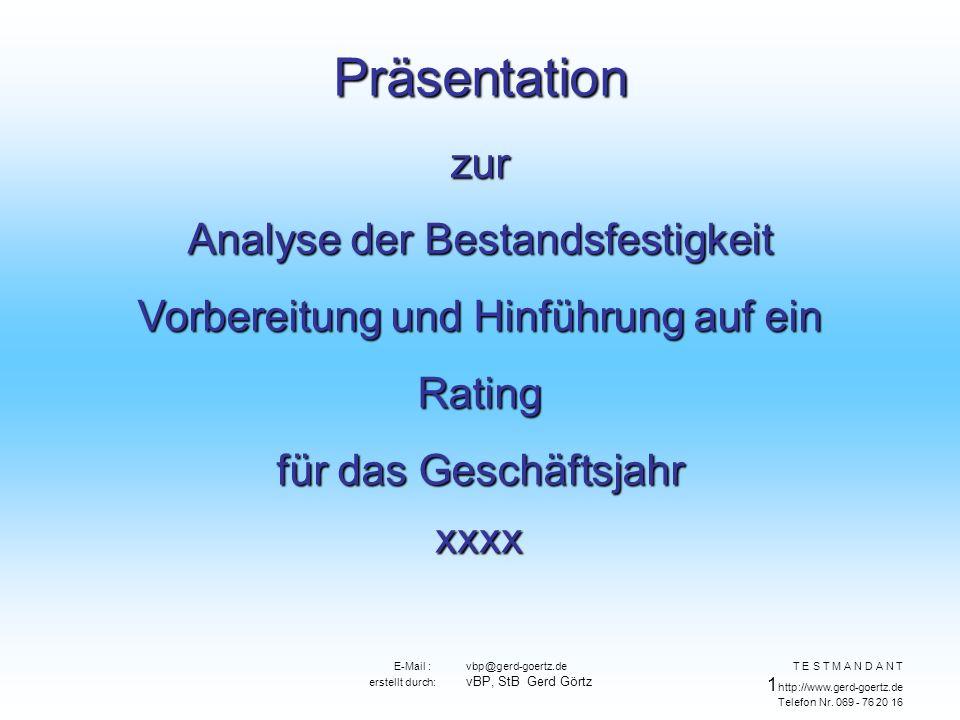 E-Mail : vbp@gerd-goertz.de erstellt durch: vBP, StB Gerd Görtz T E S T M A N D A N T 1 http://www.gerd-goertz.de Telefon Nr.