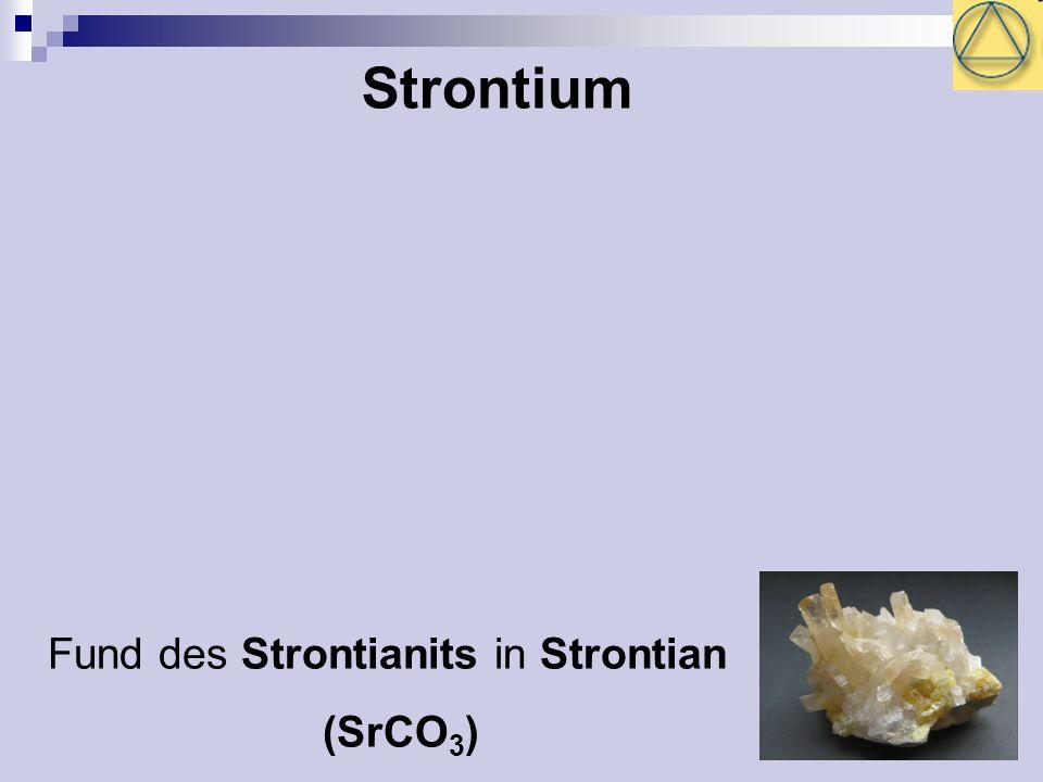 24 Strontium Fund des Strontianits in Strontian (SrCO 3 )