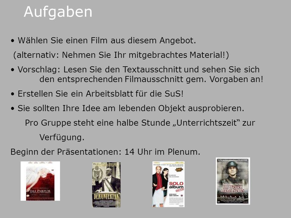 Aufgaben Wählen Sie einen Film aus diesem Angebot.