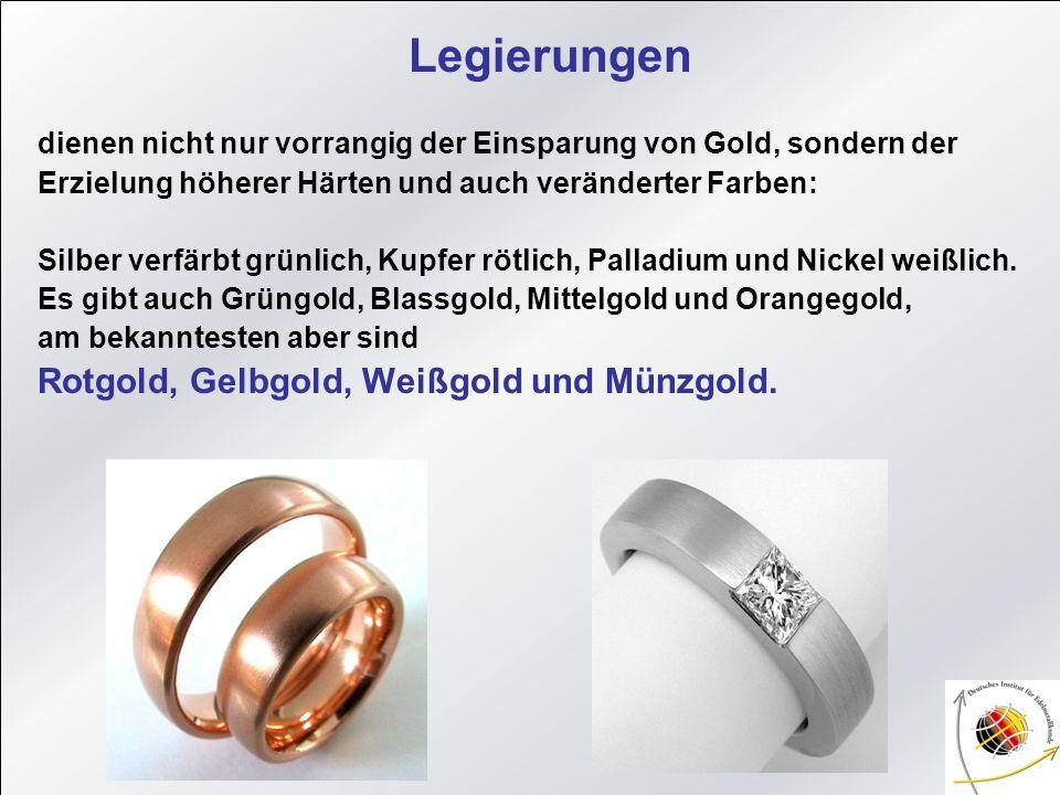 Legierungen dienen nicht nur vorrangig der Einsparung von Gold, sondern der Erzielung höherer Härten und auch veränderter Farben: Silber verfärbt grün