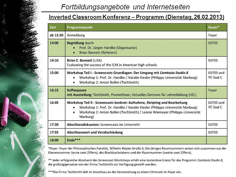 Inverted Classroom Konferenz – Programm (Dienstag, 26.02.2013) Fortbildungsangebote und Internetseiten
