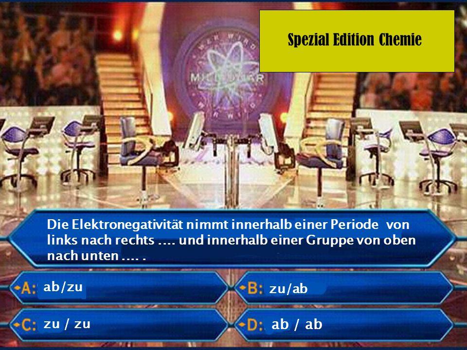 Spezial Edition Chemie Die Elektronegativität nimmt innerhalb einer Periode von links nach rechts.... und innerhalb einer Gruppe von oben nach unten..