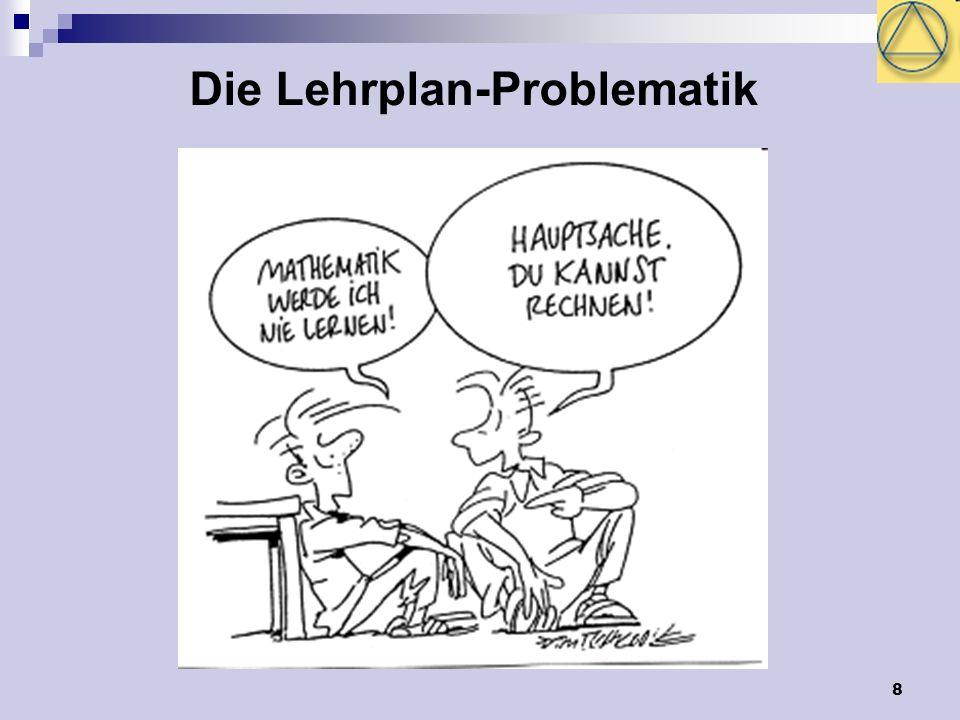 8 Die Lehrplan-Problematik
