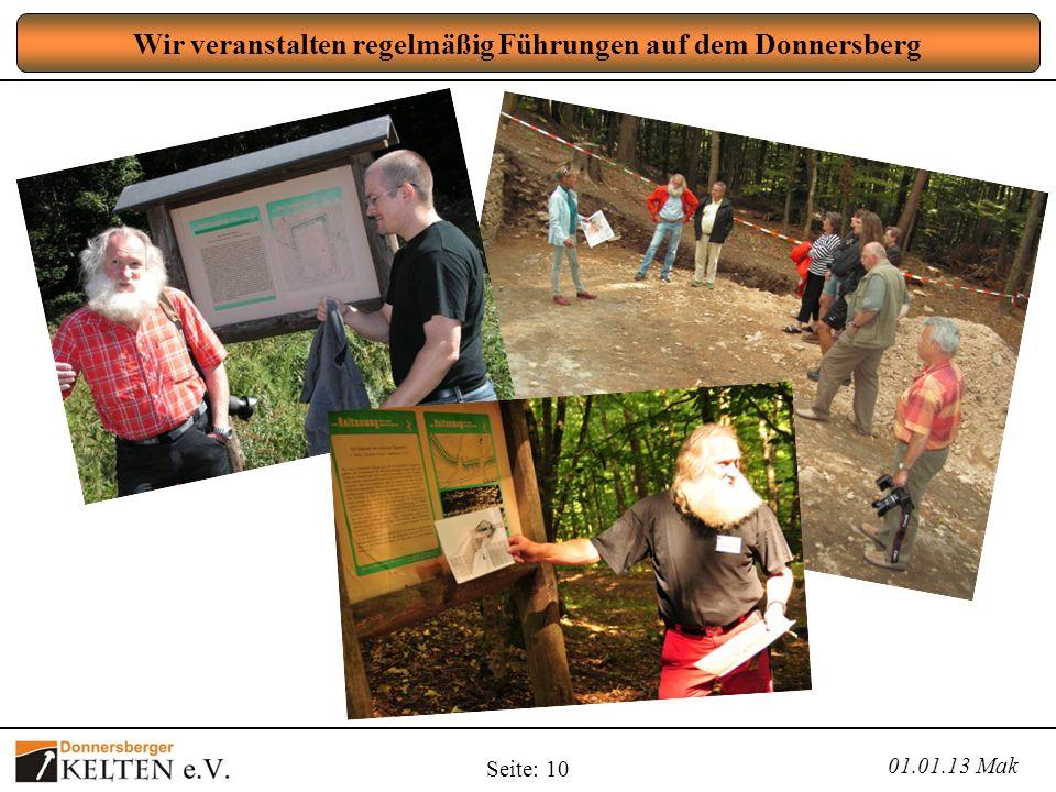 Seite: 10 Wir veranstalten regelmäßig Führungen auf dem Donnersberg 01.01.13 Mak