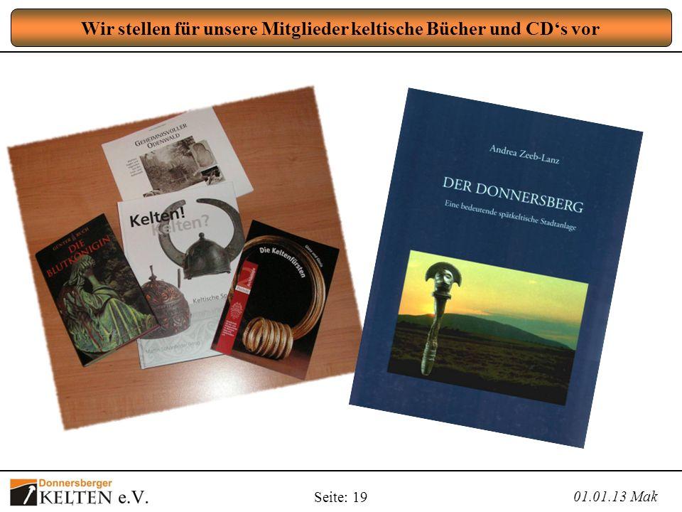 Seite: 19 Wir stellen für unsere Mitglieder keltische Bücher und CDs vor 01.01.13 Mak