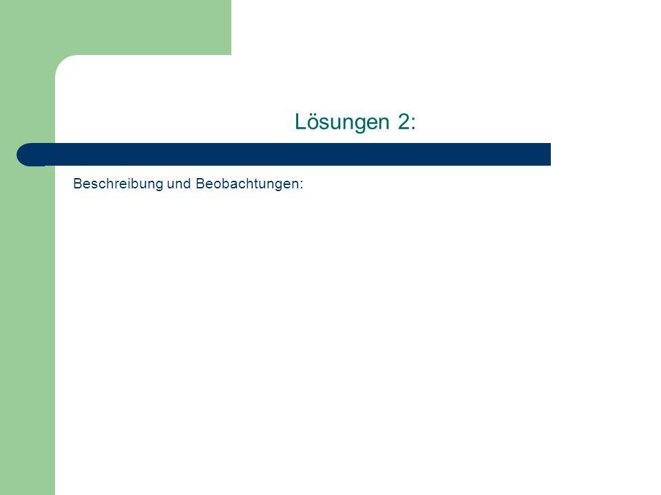 Lösungen 3: Deutung durch vollständige Reaktionsgleichung (mit farbigen Pfeilen die Teilreaktionen kennzeichnen!)