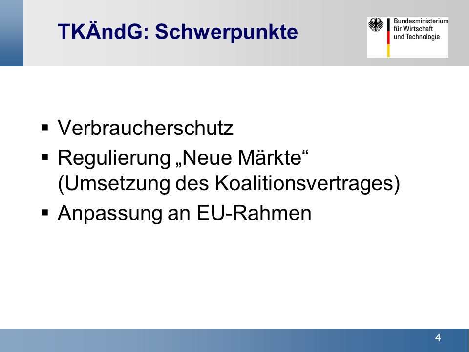 3 TKG-ÄnderungG Vorratsdatenspeicherung Roaming-Verordnung der EU Review Neue EU-Richtlinien Was steht kurzfristig an