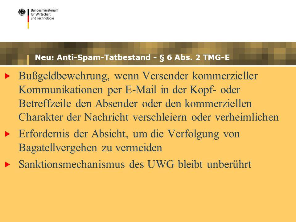Neu: Anti-Spam-Tatbestand - § 6 Abs. 2 TMG-E Bußgeldbewehrung, wenn Versender kommerzieller Kommunikationen per E-Mail in der Kopf- oder Betreffzeile