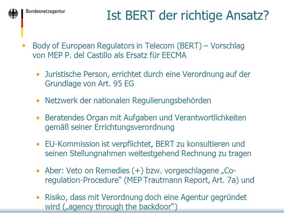 Ist BERT der richtige Ansatz.Body of European Regulators in Telecom (BERT) – Vorschlag von MEP P.