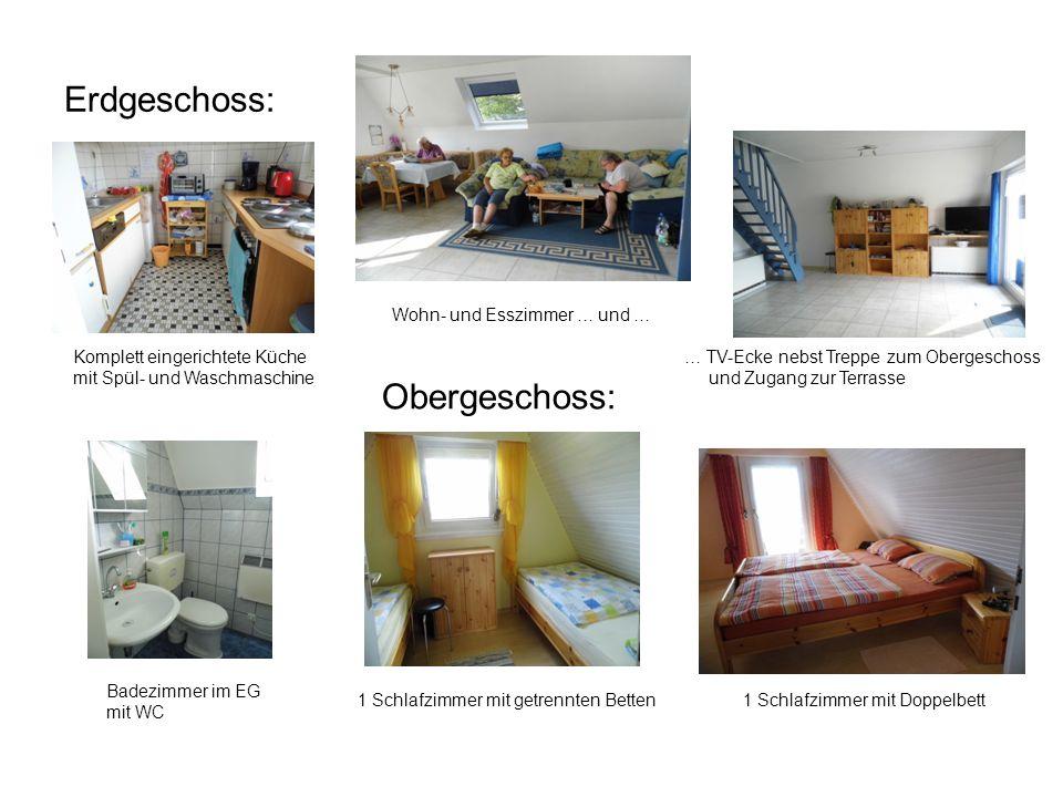 Erdgeschoss: Komplett eingerichtete Küche mit Spül- und Waschmaschine Wohn- und Esszimmer … und … … TV-Ecke nebst Treppe zum Obergeschoss und Zugang z