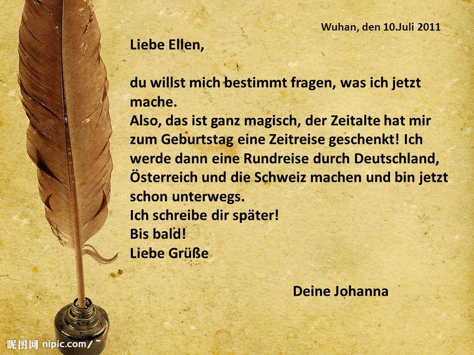 Wien, den 11.Juli 2011 Liebe Ellen, heute ist etwas ganz Schönes passiert.