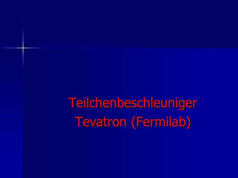 Teilchenbeschleuniger Tevatron (Fermilab)