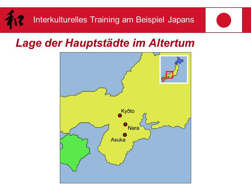 Interkulturelles Training am Beispiel Japans Lage der Hauptstädte im Altertum