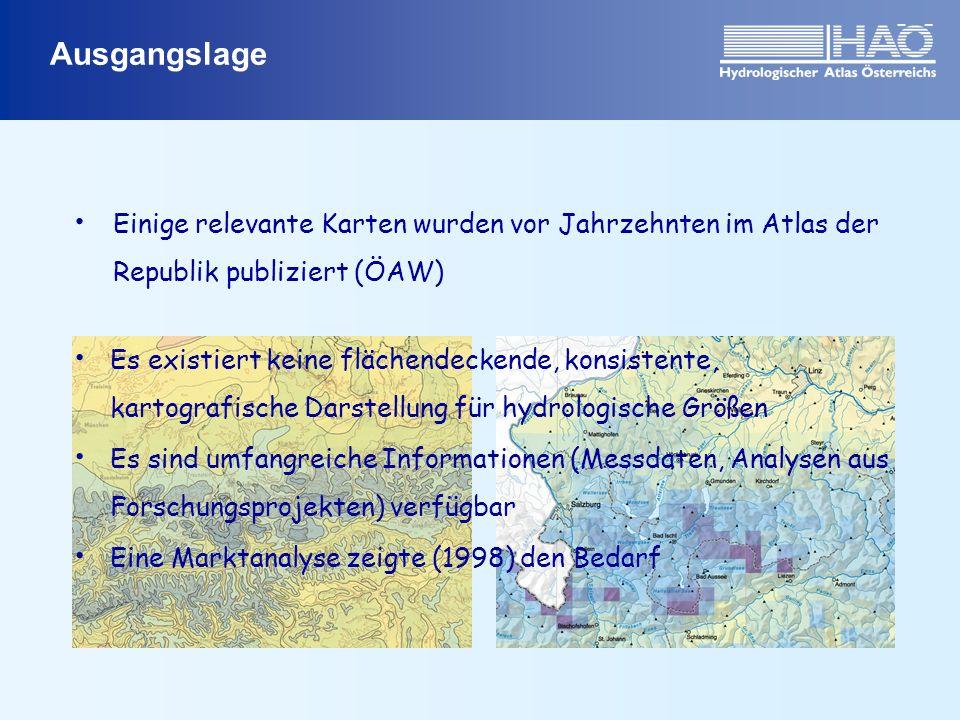 Ausgangslage Es existiert keine flächendeckende, konsistente, kartografische Darstellung für hydrologische Größen Es sind umfangreiche Informationen (