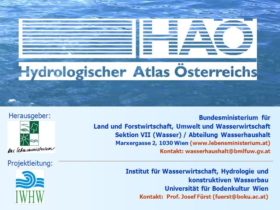 Bundesministerium für Land und Forstwirtschaft, Umwelt und Wasserwirtschaft Sektion VII (Wasser) / Abteilung Wasserhaushalt Marxergasse 2, 1030 Wien (