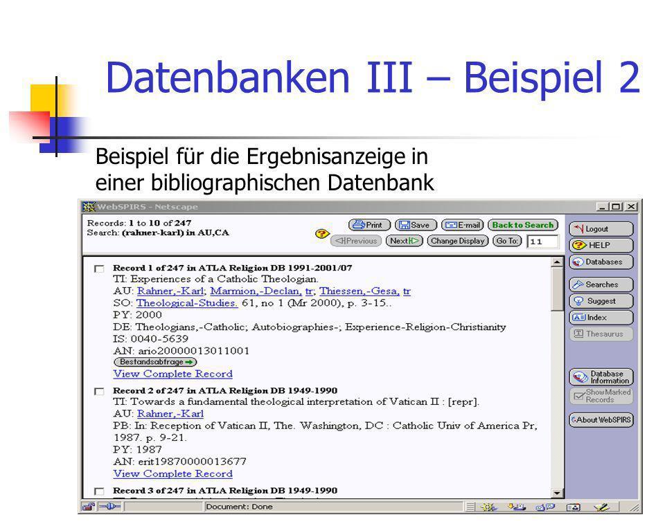 Theologische Fakultät Michael Becht11 Datenbanken III – Beispiel 2 Beispiel für die Ergebnisanzeige in einer bibliographischen Datenbank