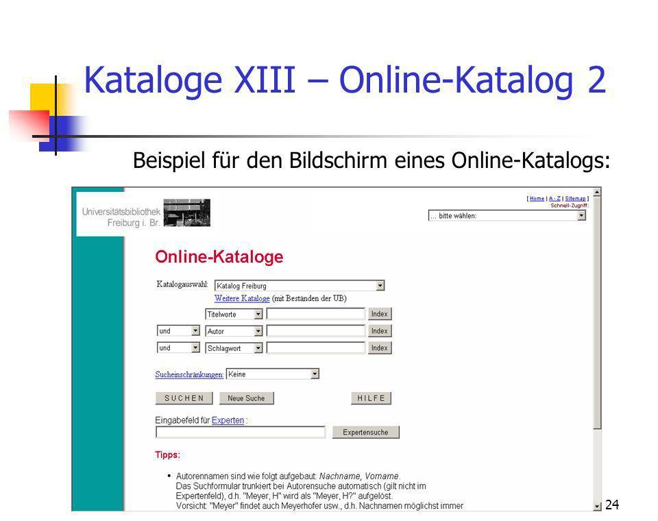 Theologische Fakultät Michael Becht24 Kataloge XIII – Online-Katalog 2 Beispiel für den Bildschirm eines Online-Katalogs: