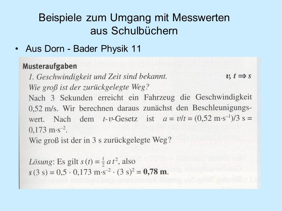 Beispiele zum Umgang mit Messwerten aus Schulbüchern Aus Dorn - Bader Physik 11