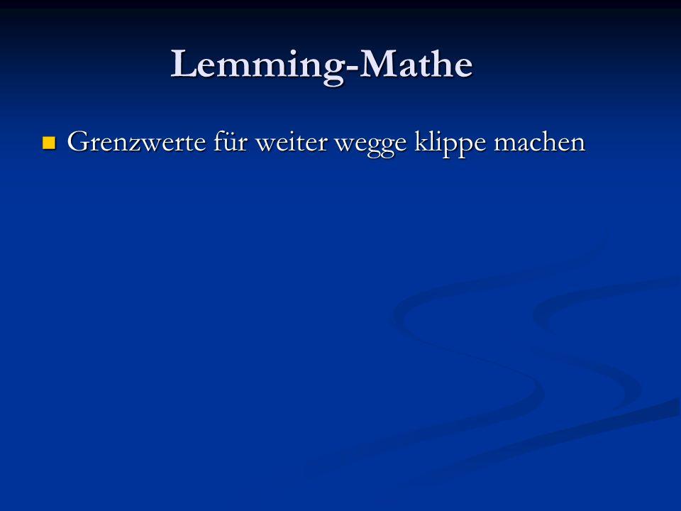 Lemming-Mathe Grenzwerte für weiter wegge klippe machen Grenzwerte für weiter wegge klippe machen