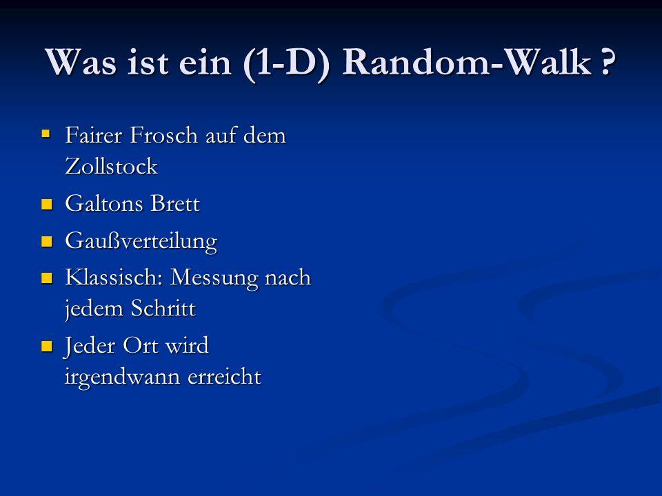 Was ist ein (1-D) Random-Walk .