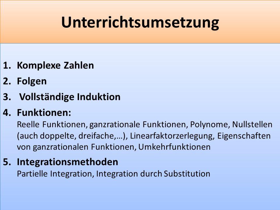F 15 Unterrichtsumsetzung 1.Komplexe Zahlen 2.Folgen 3.