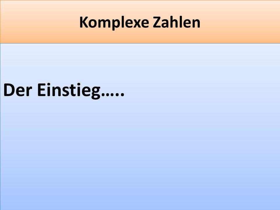 F 19 Komplexe Zahlen Der Einstieg…..