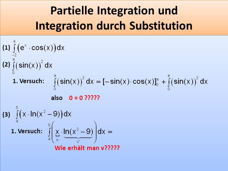 F 43 Partielle Integration und Integration durch Substitution (1) (2) 1.