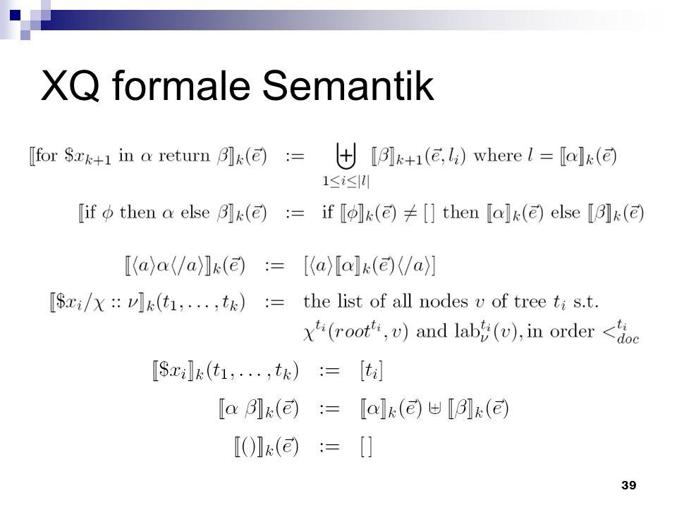 39 XQ formale Semantik