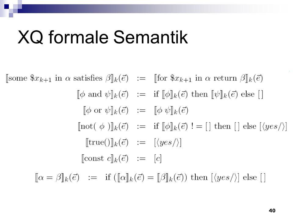 40 XQ formale Semantik