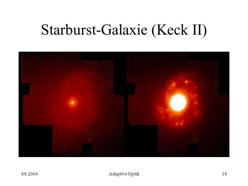SS 2004Adaptive Optik18 Starburst-Galaxie (Keck II)